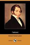 Falkland (Dodo Press) - Edward Bulwer-Lytton