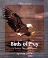 Birds of Prey: A Look at Daytime Raptors - Sneed B. Collard III