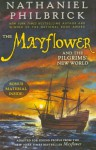 The Mayflower and the Pilgrims' New World - Nathaniel Philbrick