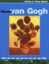 Vincent Van Gogh (Artists in Their World) - Jen Green