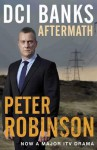 Aftermath (Inspector Banks, #12) - Peter Robinson