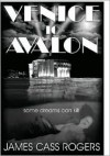 Venice to Avalon - James Cass Rogers