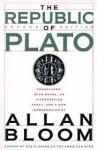The Republic of Plato - Plato, Allan Bloom