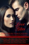 Love Bites: Write More Publications New Adult Paranormal Romance Anthology - Elaine White