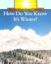 H.D.Y.K. It's Winter? Pbk (Rookie Read-About Science) - Allan Fowler