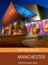Top Ten Sights: Manchester - Mark Jones