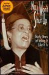 No, I Won't Shut Up: Thirty Years of Telling It Like It is - Barbara A. Reynolds, Coretta Scott King