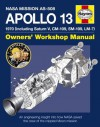 Apollo 13 Manual: An engineering insight into how NASA saved the crew of the crippled Moon mission (Owners Workshop Manual) - David Baker