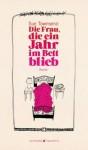 Die Frau, die ein Jahr im Bett blieb (German Edition) - Sue Townsend