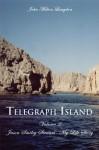 Telegraph Island: Jason Smiley Stewart-My Life Story Volume 2 - John Milton Langdon, Milton Langdon John