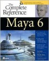 Maya 6: The Complete Reference - Tom Meade, Shinsaku Arima