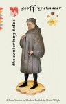 The Canterbury Tales: A Prose Version in Modern English - David Wright