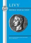 Livy: Books XXIII-XXIV - G.C. Macaulay