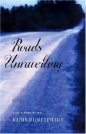 Roads Unravelling - Kathy-Diane Leveille