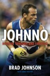 Johnno: Bulldog Through & Through - Brad Johnson