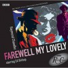 Philip Marlowe: Farewell My Lovely (Radio Crimes) - Raymond Chandler