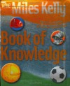 Miles Kelly Publishing Book of Knowledge - Belinda Gallagher