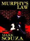 Murphy's Law - Mark Souza