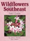 Wildflowers of the Southeast Field Guide - Jaret Daniels, Stan Tekiela