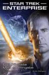 Star Trek - Enterprise 1: Das höchste Maß an Hingabe - Michael A. Martin, Andy Mangels, Andreas Mergenthaler, Hardy Hellstern