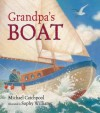 Grandpa's Boat - Michael Catchpool, Sophy Williams