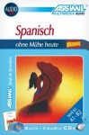 Assimil Pack CD Spanisch Ohne Muhe. Heute - Book + 4 CD's (Spanish Edition) - Assimil