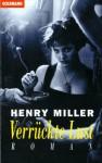 Verrückte Lust - Henry Miller, Dirk van Gunsteren