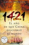 1421, El Ano en Que China Descubrio el Mundo - Gavin Menzies, Francisco J. Ramos Mena