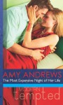 The Most Expensive Night of Her Life (Mills & Boon Modern Tempted) (Mills & Boon Tempted) - Amy Andrews