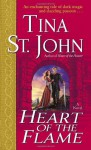 Heart of the Flame - Tina St. John, Lara Adrian