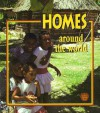 Homes Around the World (Crabapples) - Bobbie Kalman