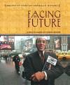 Facing the Future - Irma McClaurin, Virginia Schomp