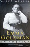 Emma Goldman in America - Alice Wexler