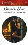 His Secretary Mistress (Harlequin Presents, #2546) - Chantelle Shaw