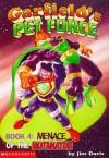 Menace of the Nutanator (Garfield's Pet Force #4) - Michael Teitelbaum, Jim Davis, Gary Barker, Larry Fentz