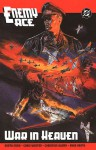 Enemy Ace: War in Heaven - Garth Ennis, Chris Weston, Christian Alamy, Russ Heath