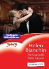 Mills & Boon : The Spaniard's Baby Bargain (Expecting!) - Helen Bianchin