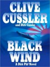 Black Wind (Dirk Pitt, #18) - Scott Brick, Clive Cussler