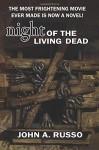 Night of the Living Dead - John Russo