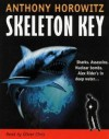 Skeleton Key - Anthony Horowitz, Oliver Chris