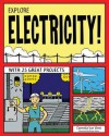 EXPLORE ELECTRICITY!: WITH 25 GREAT PROJECTS - Carmella Van Vleet, Bryan Stone