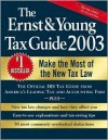 The Ernst & Young Tax Guide 2003 - ERNST & YOUNG, Peter W. Bernstein