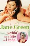 Mi vida con el hijo de Linda (Spanish Edition) - Jane Green