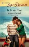 It Takes Two - Joanne Michael