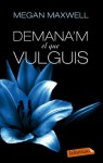 Demana'm el que vulguis (LB Premium) (Catalan Edition) - Megan Maxwell, Núria Parés
