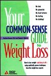 The Common-Sense Guide to Weight Loss - Barbara Hansen, Shauna Roberts