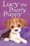 Lucy the Poorly Puppy - Holly Webb