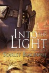 Into the Light (Clear Water Creek Chronicles #1) - Scarlet Blackwell
