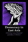 Democracy in East Asia - Larry Jay Diamond, Marc F. Plattner