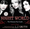 Night World: The Ultimate Fan Guide - Annette Pollert, L.J. Smith